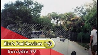 Ep70 Alva's Pool Sessions  | Chave Mestra Videos