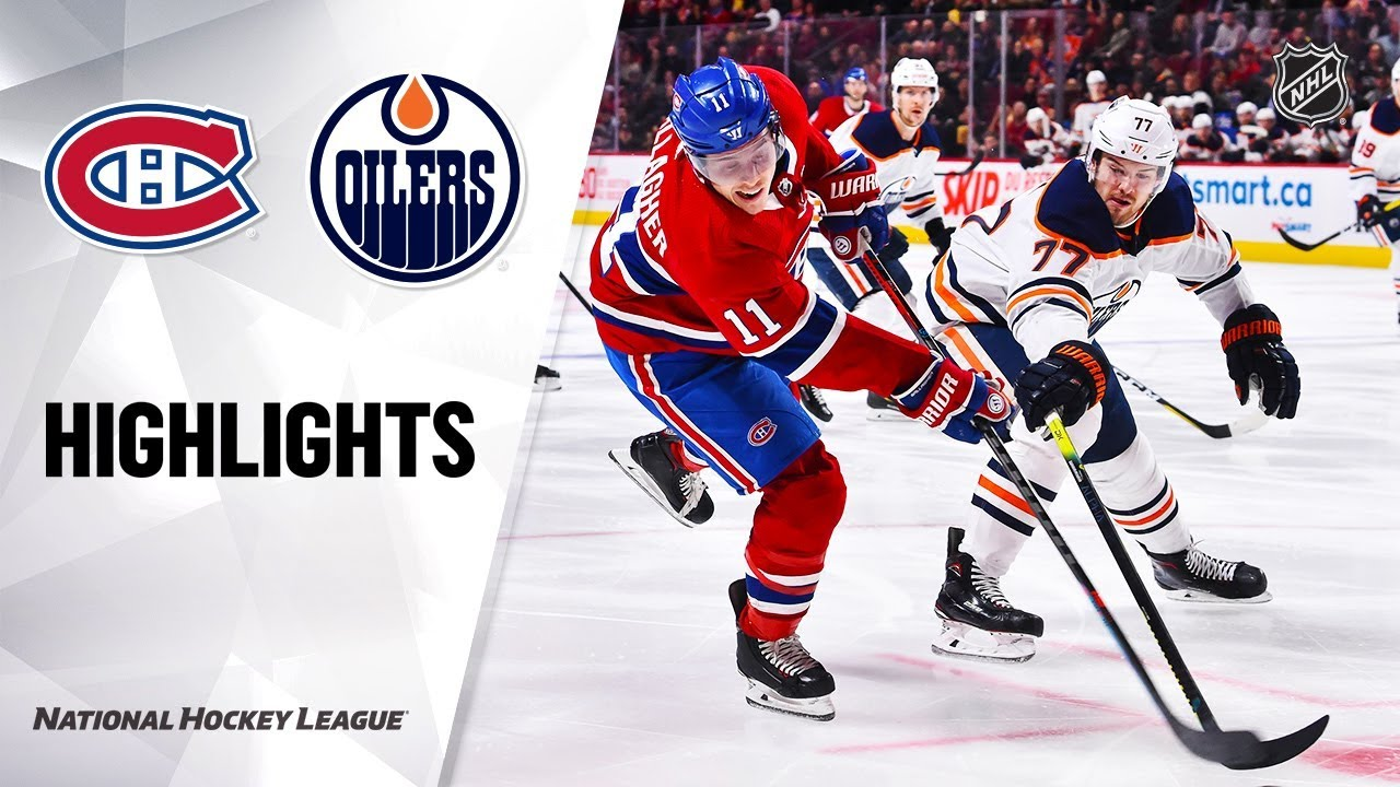 Nhl Highlights Oilers Canadiens 1 9 20 Youtube