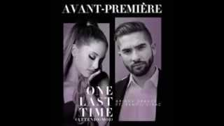 One last time - Ariana Grande ft. Kendji (New Version)