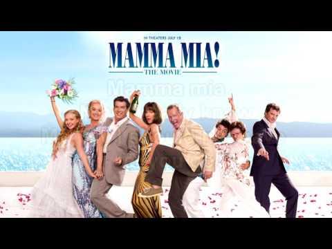 Mamma Mia! The Movie Soundtrack: Mamma Mia (Instrumental/Karaoke) Lyrics