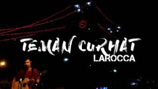 Download Lagu TEMAN CURHAT - LAROCCA COVER BY DIKIKITO STREETVOICEPALEMBANG mp3