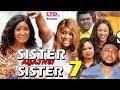 SISTER AGAINST SISTER SEASON 7 - (New Movie) Mercy Johnson 2019 Latest Nigerian Nollywood Movie