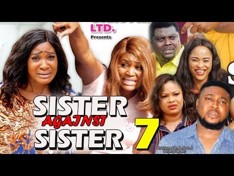 SISTER AGAINST SISTER SEASON 7 - (New Movie) Mercy Johnson 2019 Latest Nigerian Nollywood Movie