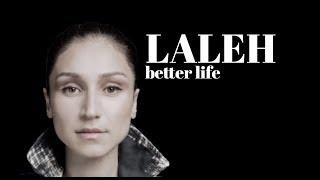 Скачать LALEH BETTER LIFE LYRICS