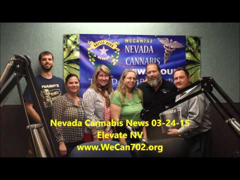 03-24-15 Nevada Cannabis News ~ Elevate NV