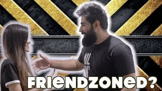 ARE YOU FRIENDZONED? | RishhSome & SheTroubleMaker