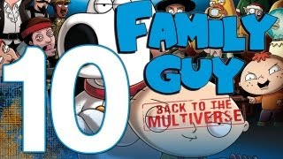 Family Guy: Back To The Multiverse - Walkthrough Gameplay Part 10 - No Place Like Home (1080p Xbox 360)