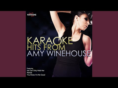 Back To Black (In The Style Of Amy Winehouse) (Karaoke Version)