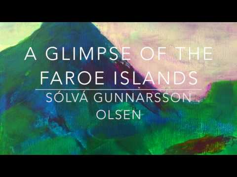 The art of Solva G. Olsen - Faroe Islands