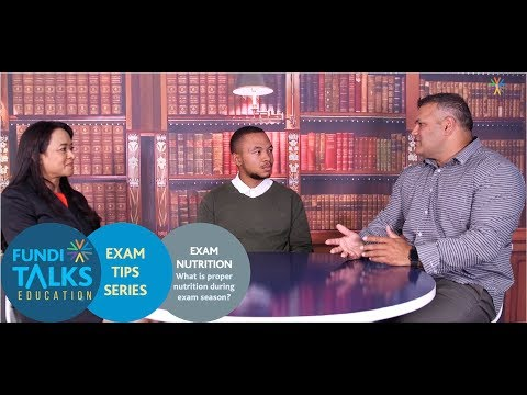 Fundi Talks Education - Exam Nutrition