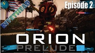 """Orion Prelude - E2 """"Armour has some child bearing hips!"""""""