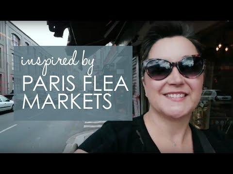 Inspired By: Paris Flea Markets