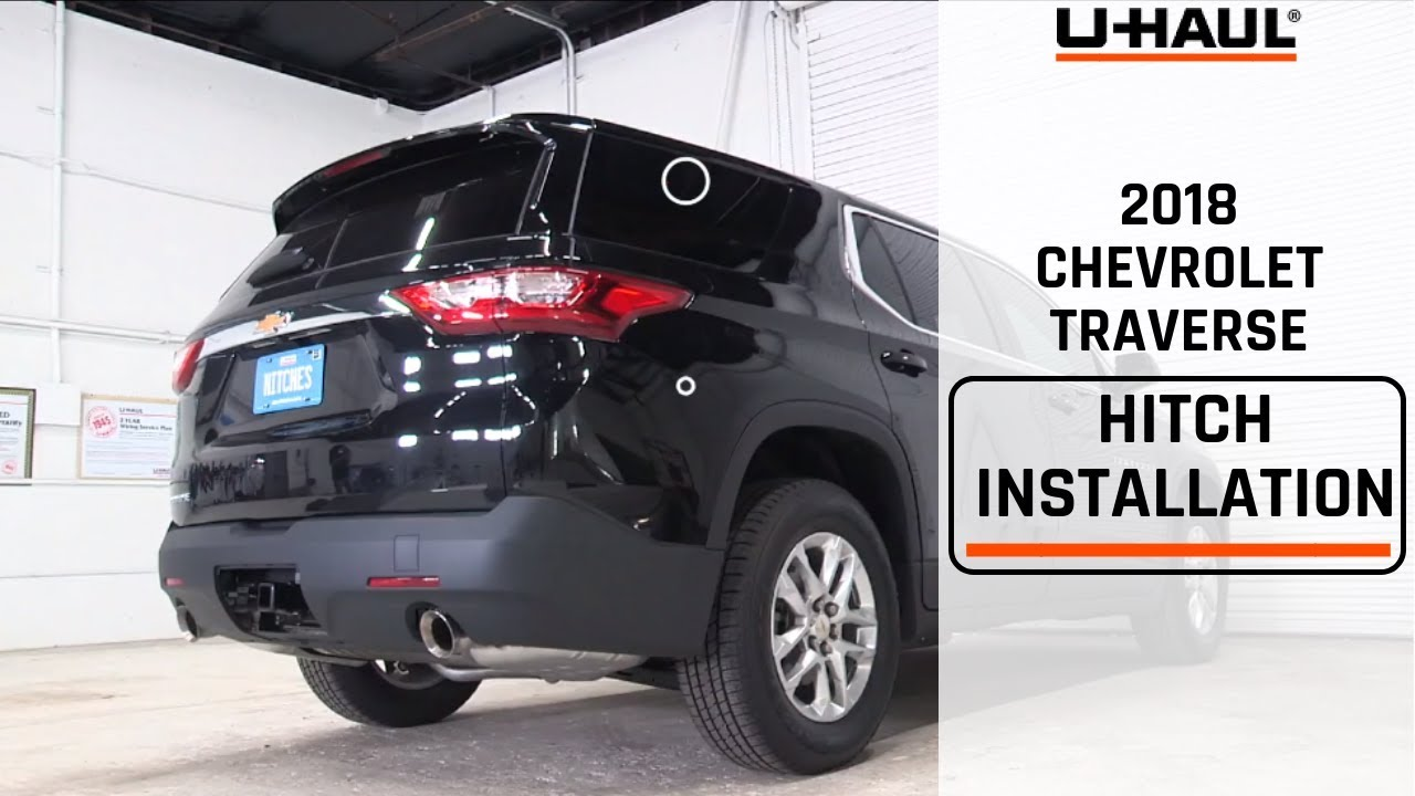 2018 Chevrolet Traverse Trailer Hitch Installation - YouTube