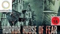 Horror House of Fear - Keiner kann dich retten (Horrorfilme auf Deutsch)
