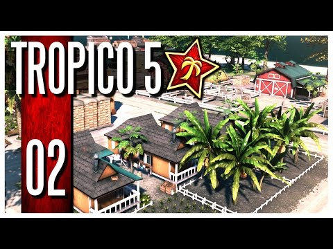 Tropico 5 - Ep.02 : Stress Level Over 9000!