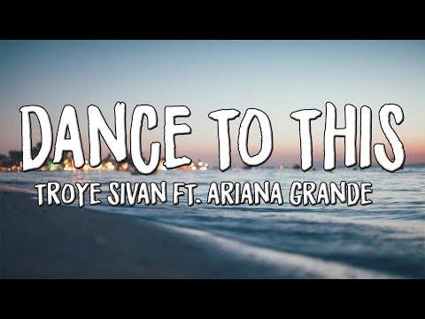 Troye Sivan - Dance To This (Lyrics)ft. Ariana Grande