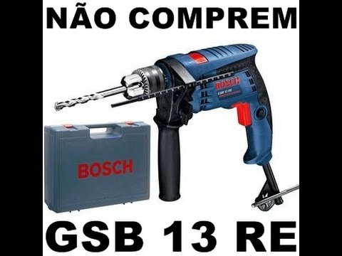 alerta a todos furadeira bosch gsb 13 re dura menos de 3 meses comprem dewalt makita youtube. Black Bedroom Furniture Sets. Home Design Ideas