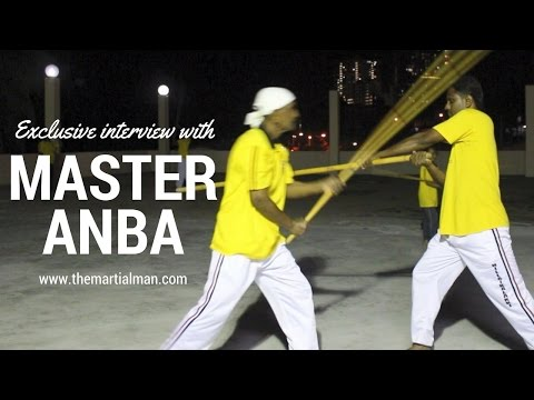 Master Anba  - Indian Martial Art - Silambam - The Martial Man