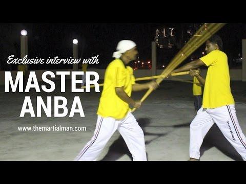 Master Anba Exclusive Interview - Silambam - The Martial Man