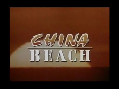 China Beach Opening and Closing Credits and Theme Song
