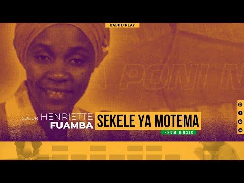 HENRIETTE FUAMBA - SEKELE YA MOTEMA (TRADUCTION FRANCAISE)