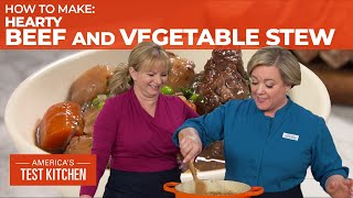 How to Make the Best Hearty Beef and Vegetable Stew