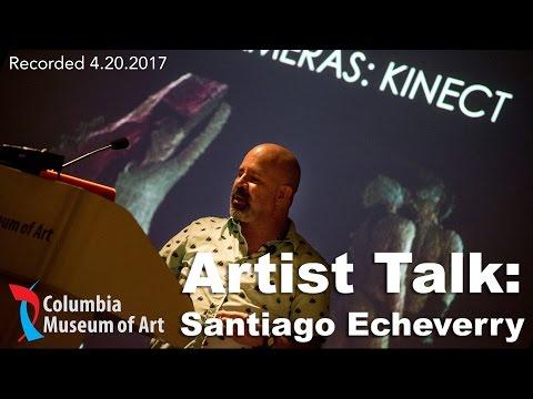 Artist Talk: Santiago Echeverry