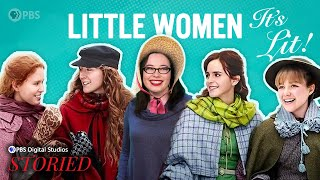 Why We Still Love Little Women, 150 Years Later (feat. Lindsay Ellis and Princess Weekes) | It's Lit