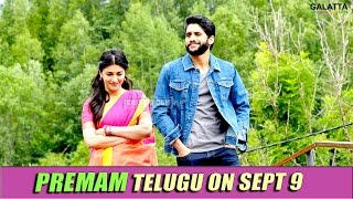 Premam Telugu on Sept 9