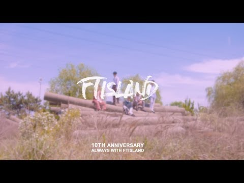 170607 FTISLAND 10주년 MV collections By 재재