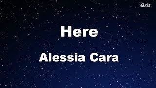 Here - Alessia Cara Karaoke【With Guide Melody】