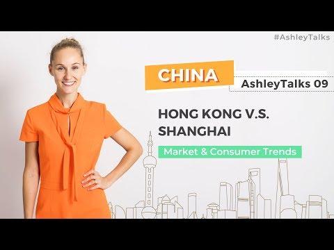 Hong Kong vs Shanghai - Ashley Talks 9