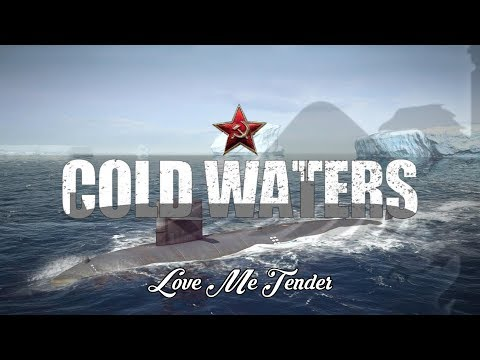 Cold Waters - Love Me Tender