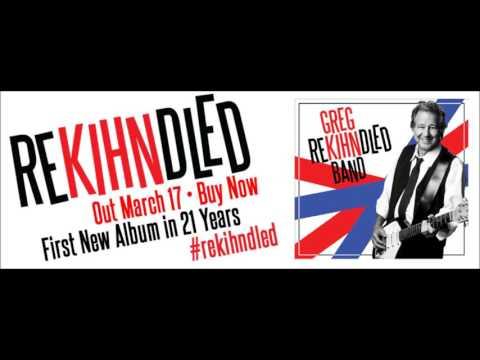 Greg Kihn Band I Wrote The Book From Album Rekihndled
