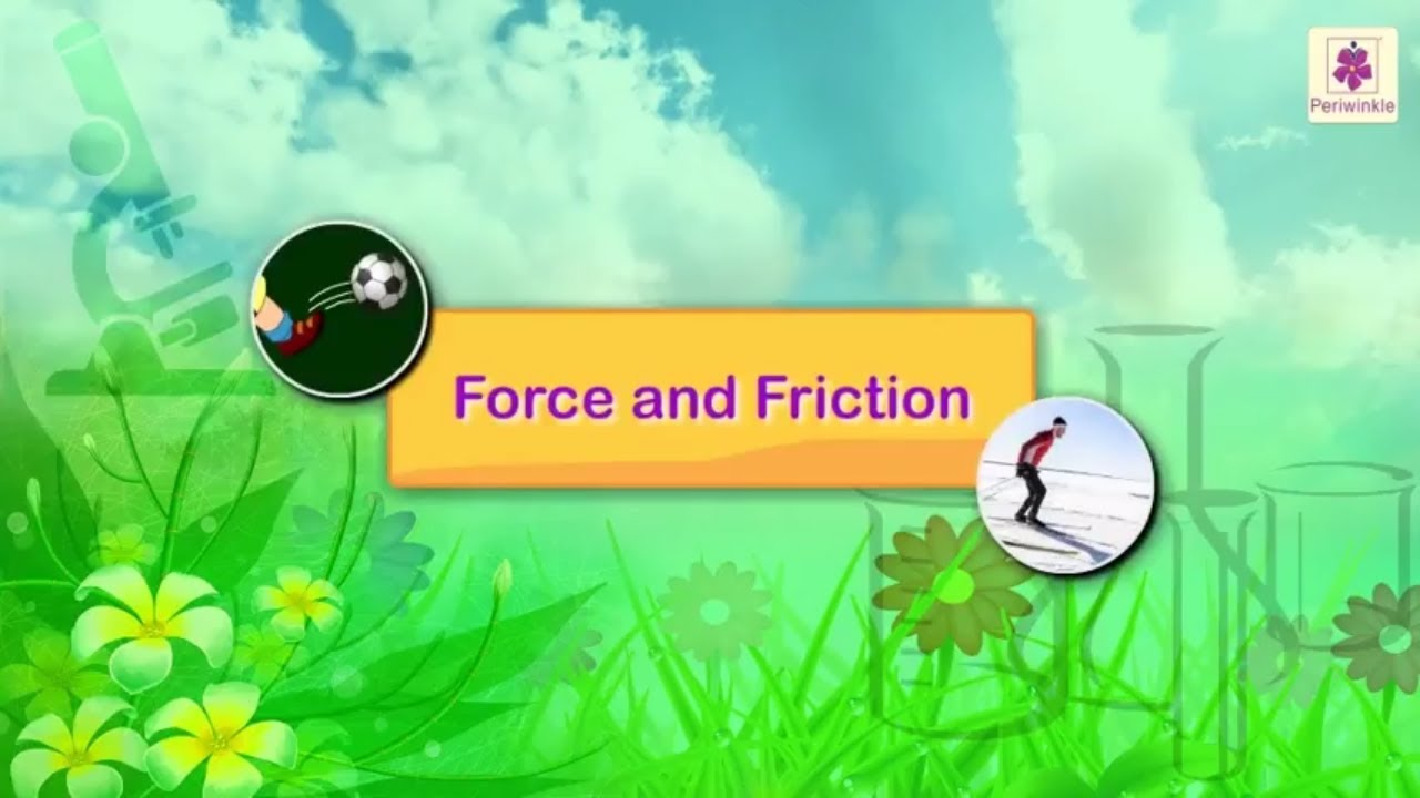 Force And Friction For Kids Periwinkle Youtube