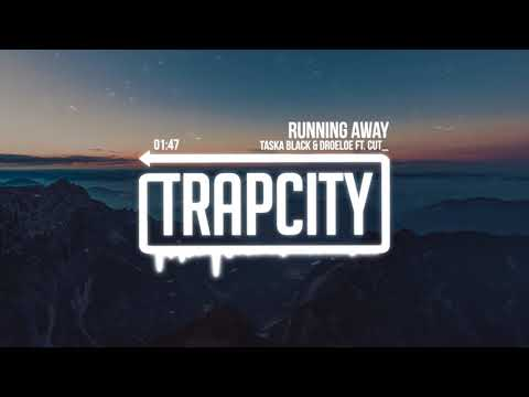 Taska Black & DROELOE - Running Away (ft. CUT_) [Lyrics]