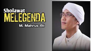 Download lagu Sholawat Melegenda M Mahrus Ali MP3