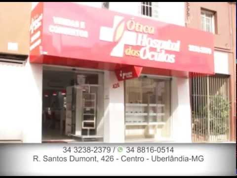 340991e0c Ótica Hospital dos Óculos - Uberlândia-MG - YouTube