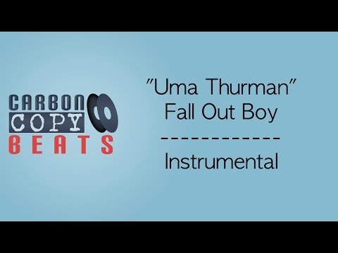 Uma Thurman - Instrumental / Karaoke (In The Style Of Fall Out Boy)