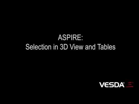 ASPIRE: Selection in 3D View and Tables