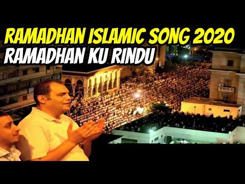 Ramadhan Ku Rindu Song 2020    Ramadhan Islamic Song 2020