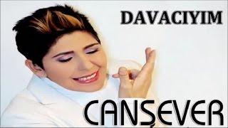 CANSEVER - DAVACIYIM