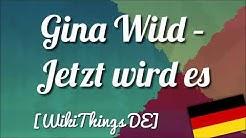 Gina Wild – Jetzt wird es schmutzig [WikiThings DE]