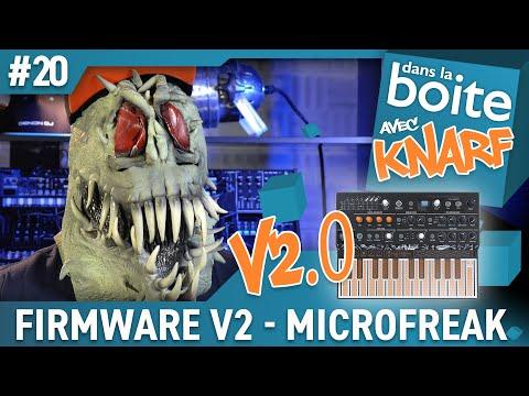 FREAK SHOW pour le FIRMWARE V2.0 du MICROFREAK ARTURIA - dans la boite avec Knarf