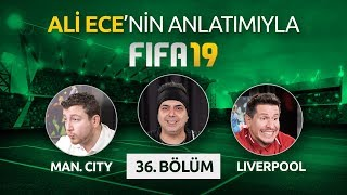 FIFA 19'DA MANCHESTER CITY - LIVERPOOL   ALİ ECE & UĞUR KARAKULLUKÇU & IRMAK KAZUK