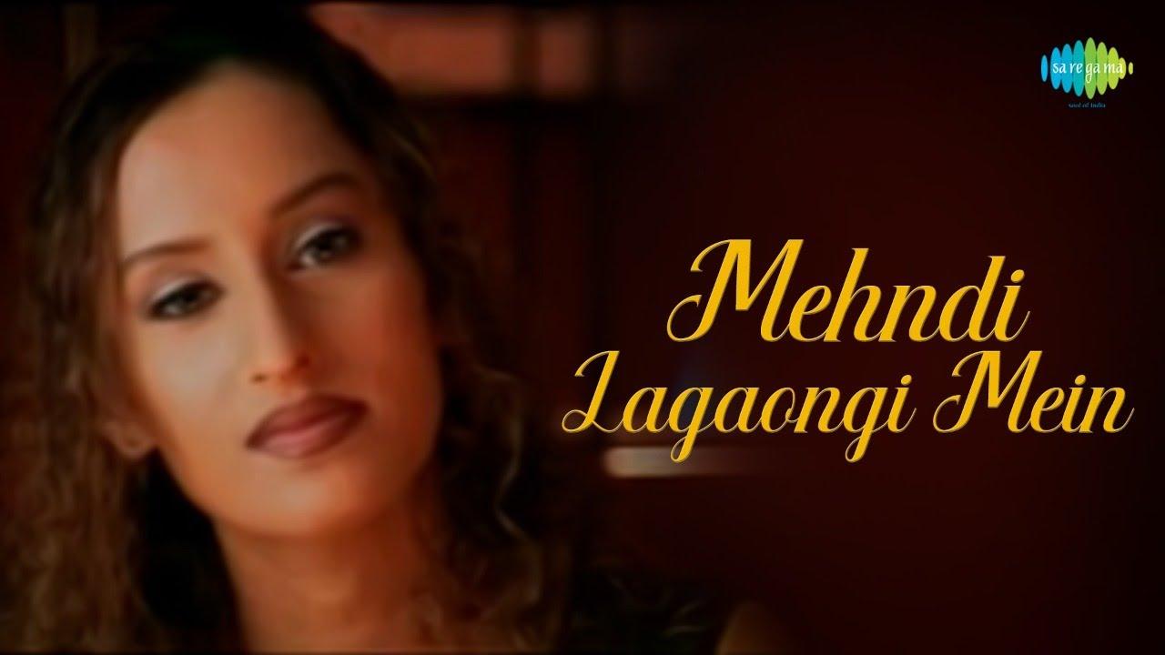 Mehendi Lagaongi Main   Vibha Sharma   Bollywood Romantic Video Song   Official Music Video