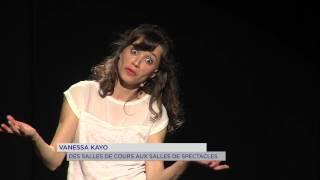 Vanessa Kayo : des salles de cours au salles de spectacles