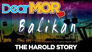 "#DearMOR: ""Balikan"" The Harold Story 06-16-18"