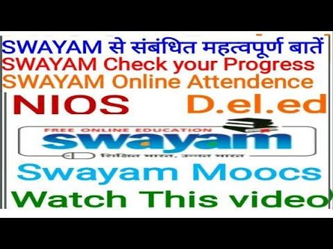 Swayam online Attendence Check your Progress D.el.ed Free/cheapest online एजुकेशन college degree .