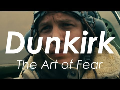 Dunkirk - The Art Of Fear